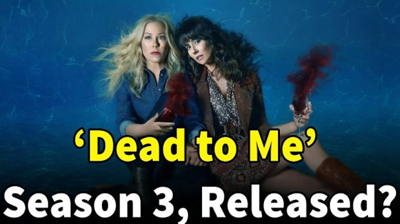 Dead To Me season 3 release date, cast and overview